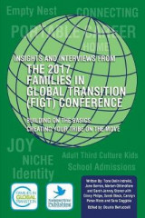 Omslag - Insights and Interviews from the 2017 Families in Global Transition Conference 2018