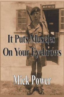 It Puts Muscles on Your Eyebrows av Mick Power (Heftet)