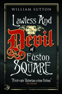 Lawless & the Devil of Euston Square av William Sutton (Heftet)