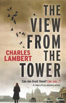 The View from the Tower av Charles Lambert (Heftet)
