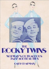 The Rocky Twins av Gary Chapman (Heftet)