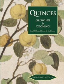 Quinces av Jane McMorland-Hunter og Sue Dunster (Heftet)