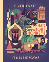 Mad about Monkeys av Owen Davey (Innbundet)