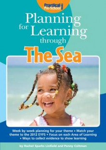 Planning for Learning Through The Sea av Rachel Sparks Linfield og Penny Coltman (Heftet)