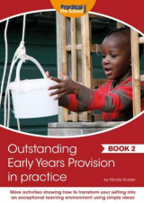 Omslag - Outstanding Early Years Provision in Practice: Book 2