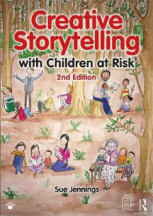 Creative Storytelling with Children at Risk av Sue Jennings (Heftet)