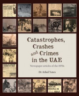 Omslag - Catastrophes, Crashes and Crimes in the UAE