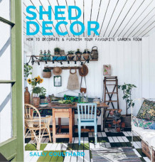 Shed Decor av Sally Coulthard (Innbundet)