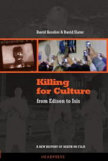 Killing for Culture av David Kerekes og David Slater (Heftet)