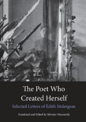 The Poet Who Created Herself av Edith Sodergran (Heftet)
