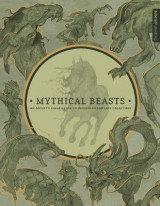 Omslag - Mythical Beasts: An Artist's Field Guide to Designing Fantasy Creatures