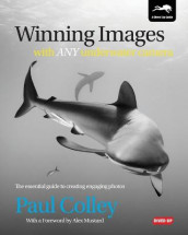 Winning Images with Any Underwater Camera av Paul Colley (Heftet)
