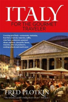 Italy for the Gourmet Traveler av Fred Plotkin (Heftet)