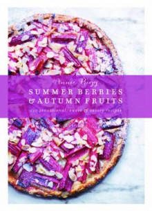 Summer Berries & Autumn Fruits av Annie Rigg (Innbundet)