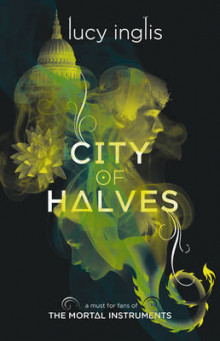 City of Halves av Lucy Inglis (Heftet)