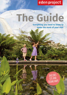 Eden Project: The Guide av The Eden Project Ltd (Heftet)