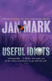 Useful Idiots av Jan Mark (Heftet)