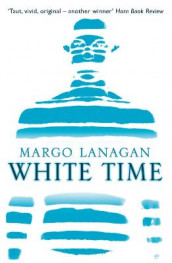 White Time av Margo Lanagan (Heftet)