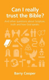 Can I really trust the Bible? av Barry Cooper (Heftet)