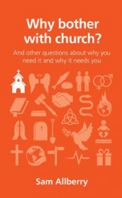 Why bother with church? av Sam Allberry (Heftet)