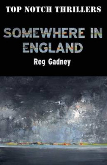 Somewhere in England av Reg Gadney (Heftet)