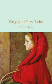 English Fairy Tales av F.A. Steel (Innbundet)