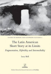 The Latin American Short Story at its Limits av Lucy Bell (Innbundet)