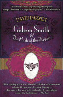 Gideon Smith and the Mask of the Ripper av David Barnett (Heftet)