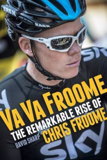 Va Va Froome av David Sharp (Heftet)