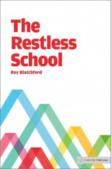 The Restless School av Roy Blatchford (Heftet)