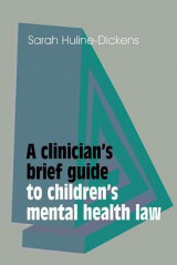 Omslag - A Clinician's Brief Guide to Children's Mental Health Law
