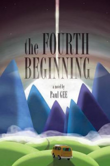 The Fourth Beginning av Paul Gee (Heftet)