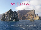 St. Helena - A Little Souvenir av Chris Andrews og Peter Johnston (Innbundet)