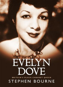 Evelyn Dove - Britain's Black Cabaret Queen av Stephen Bourne (Heftet)