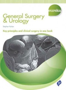 Eureka: General Surgery & Urology av Stephen Parker (Heftet)