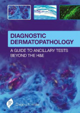 Omslag - Diagnostic Dermatopathology: A Guide to Ancillary Tests Beyond the H&E