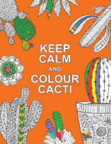Omslag - Keep Calm and Colour Cacti