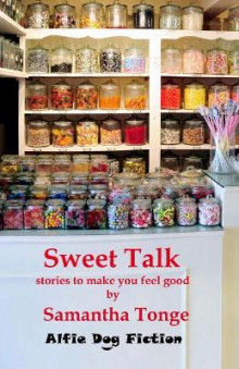 Sweet Talk av Samantha Tonge (Heftet)