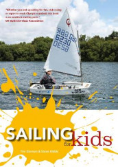 Sailing for Kids av Tim Davison og Steve Kibble (Heftet)