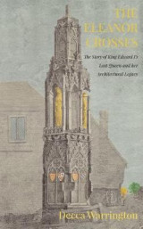Omslag - The Eleanor Crosses