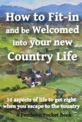 Omslag - How to Fit-in and be Welcomed into your new Country Life