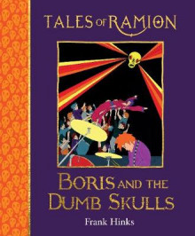 Boris and the Dumb Skulls av Frank Hinks (Heftet)