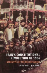 Omslag - Iran's Constitutional Revolution of 1906 and the Narratives of the Enlightenment
