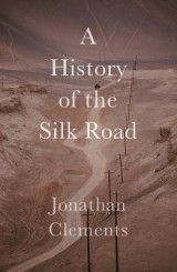 Omslag - A History of the Silk Road