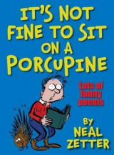 Omslag - It's Not Fine to Sit on a Porcupine
