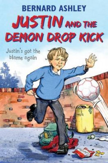 Justin and the Demon Drop Kick av Bernard Ashley (Heftet)