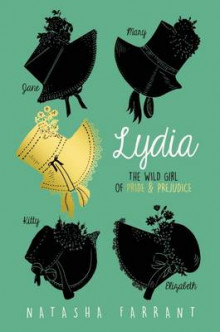 Lydia: The Wild Girl of Pride & Prejudice av Natasha Farrant (Heftet)