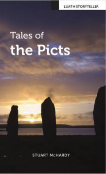 Tales of the Picts av Stuart McHardy (Heftet)