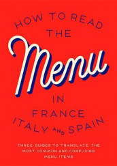 How To Read The Menu In France, Italy And Spain av Herb Lester (Heftet)