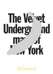 The Velvet Underground Map of New York av Herb Lester (Annet kartografisk format)